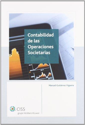 Contabilidad de las operaciones societarias por Manuel Gutiérrez Viguera