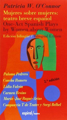 Mujeres sobre mujeres : teatro breve español