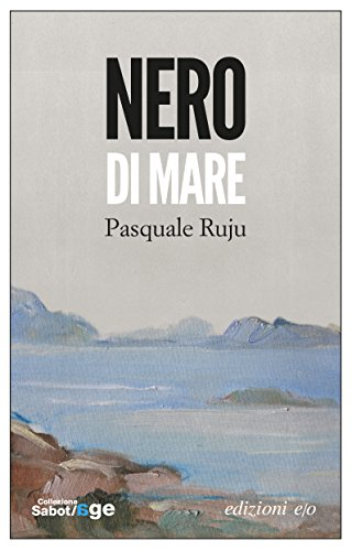 Nero di mare di Pasquale Ruju