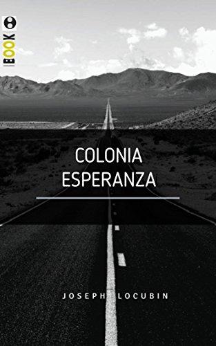 Colonia Esperanza de [Locubin, Joseph]