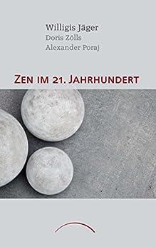 Zen im 21. Jahrhundert