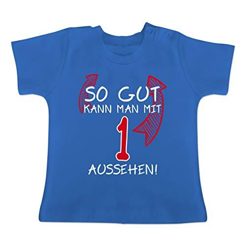Geburtstag Baby - So gut kann Man mit 1 Aussehen - 12-18 Monate - Royalblau - BZ02 - Baby T-Shirt Kurzarm