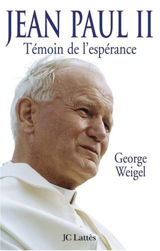 Jean Paul II : Tmoin de l'esprance