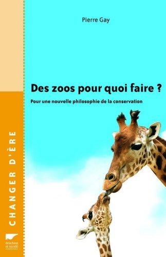 des-zoos-pour-quoi-faire
