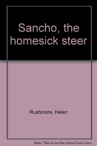 sancho-the-homesick-steer-by-helen-rushmore-1972-01-01