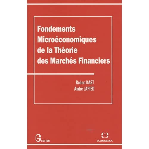 Fondements microéconomiques de la théorie des marchés financiers