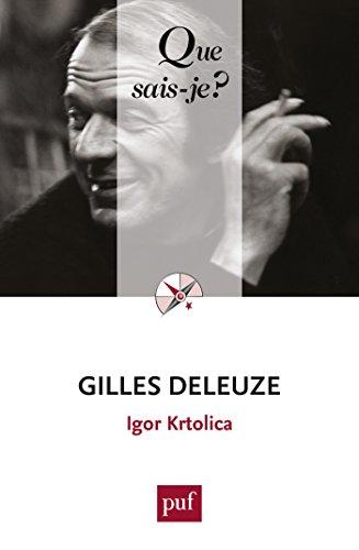 Gilles Deleuze:  Que sais-je ?  n 3964
