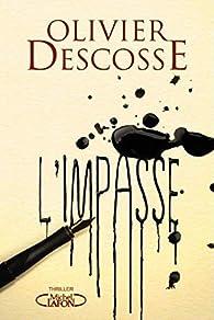 L'impasse par Olivier Descosse