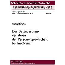 Das Besteuerungsverfahren der Personengesellschaft bei Insolvenz (Schriften zum Verfahrensrecht)