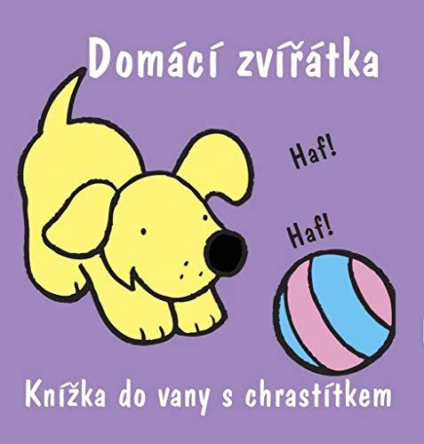 Domácí zvířátka: Knížka do vany s chrastítkem (2008) (Vany De)