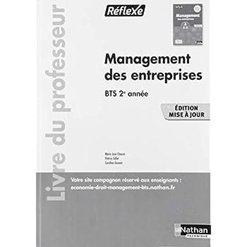 Management des Entreprises - Bts Deuxième Annee (Reflexe) Livre du Professeur - 2019