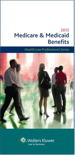 medicare-medicaid-benefits-2013-edition-medicare-and-medicaid-benefits-by-wolters-kluwer-law-busines