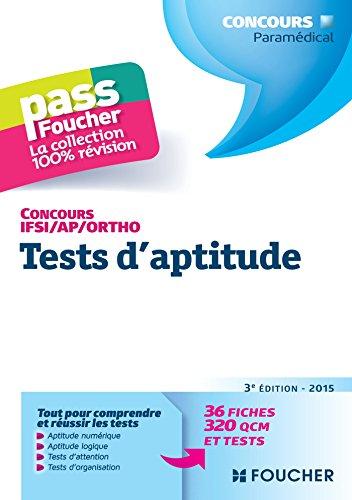 Pass'Foucher - Concours IFSI - AP - Ortho Tests d'aptitude 3e édition - 2015