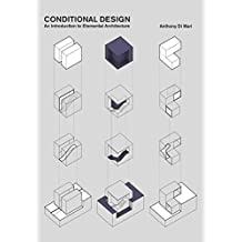 Conditional Design: An Introduction to Elemental Architecture.