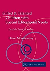 Gifted and Talented Children with Special Educational Needs: Double Exceptionality (Nace/Fulton Publication) by Diane Montgomery (2003-06-22)