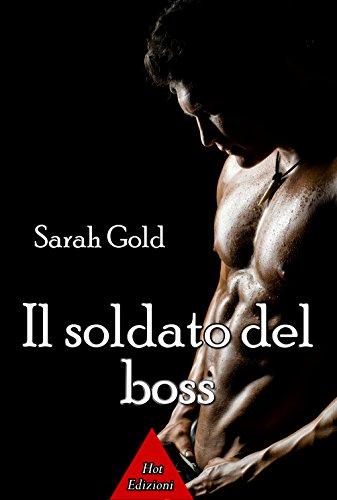 Il soldato del boss di [Gold, Sarah]