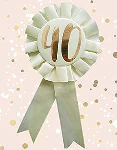 Alandra Birthdays RGB-40 40th - Roseta de cumpleaños metálica, Color Crema y Oro Rosa, Talla única
