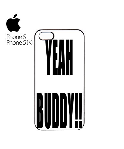 Yeah Buddy Bro Fun Summer Friends Mobile Phone Case Back Cover Coque Housse Etui Noir Blanc pour for iPhone 6 White Blanc