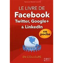 Le livre de Facebook, Twitter, Linkedln et Google+, En poche En couleurs