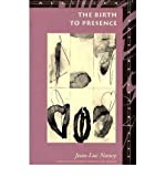 [(The Birth to Presence)] [Author: Jean-Luc Nancy] published on (March, 1994)