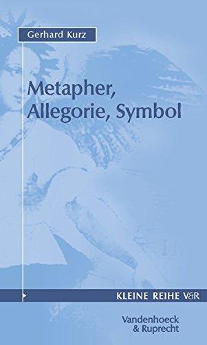 Metapher, Allegorie, Symbol. (Kleine Reihe V&R, Band 4032)