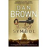 [The Lost Symbol: (Robert Langdon Book 3)] [by: Dan Brown]