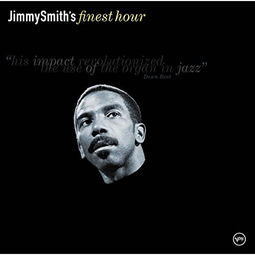 Jimmy Smith: Finest Hour