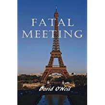 Fatal Meeting (Donny Weston & Abby Marshall Thriller Book 1)
