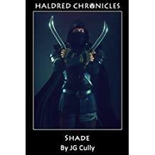 Haldred Chronicles: Shade