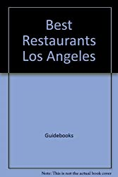 Best restaurants Los Angeles (Best Resturants Los Angeles, Paper)