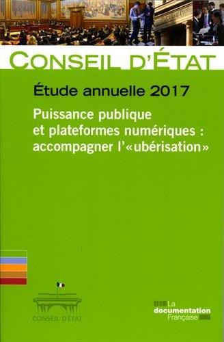 Puissance publique et plateformes numériques : accompagner l'ubérisation : Etude annuelle 2017