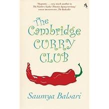 The Cambridge Curry Club by Saumya Balsari (2008-04-01)