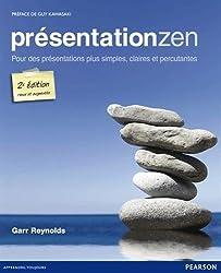 Présentation zen : Pour des présentations plus simples, claires et percutantes