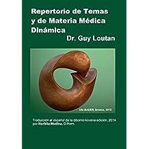 Repertorio de Temas y de Materia Médica Dinámica: Traducción al español de la Décimo novena edición, 2014.