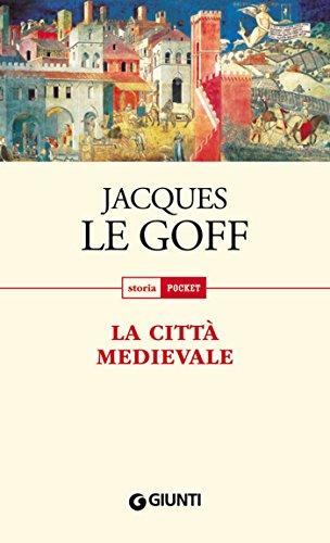 La citt medievale (Storia pocket)
