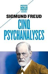 Cinq psychanalyses par Sigmund Freud