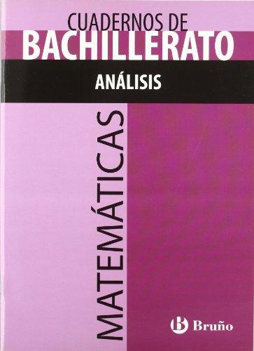 Cuaderno Matemáticas Bachillerato Análisis (Castellano - Material Complementario - Cuadernos Temáticos De Bachillerato) - 9788421660805