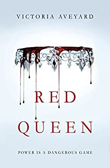 Red Queen (Red Queen 1) by [Aveyard, Victoria]