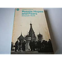 Russia: Hopes and Fears (Pelican)
