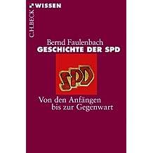 Geschichte der SPD: Von den Anfängen bis zur Gegenwart