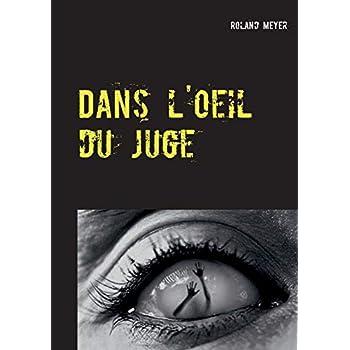 Dans l'oeil du juge