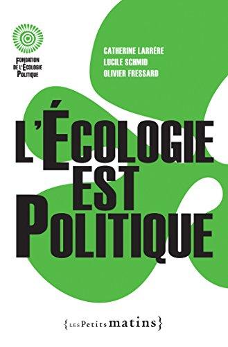 L'Ecologie est politique