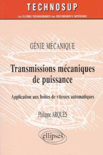 Transmissions mécaniques de puissance : Application aux boîtes de vitesses automatiques - Génie mécanique