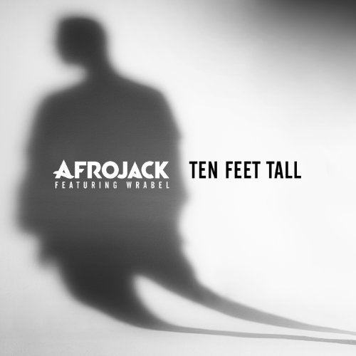 Ten Feet Tall [feat. Wrabel]