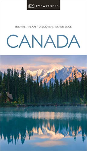 DK Eyewitness Travel Guide Canada (English Edition)