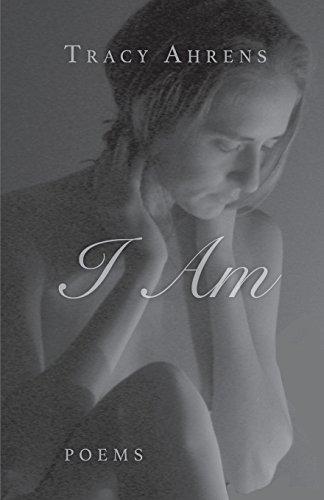 I Am por Tracy Ahrens