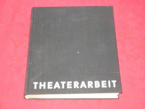 Preisvergleich Produktbild Theaterarbeit., 6 Aufführungen des Berliner Ensembles.