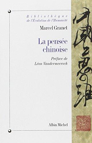 La Pensée chinoise par Marcel Granet