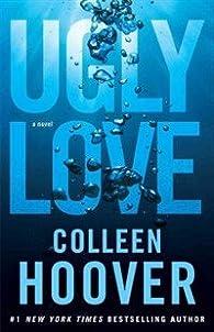 Ugly love par Colleen Hoover