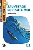 Sauvetage en haute mer - Lecture Découverte - Niveau A1.2 - Nouveauté - Audio téléchargeable